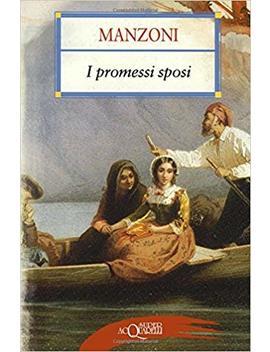 I Promessi Sposi (Italian Edition) by Alessandro Manzoni