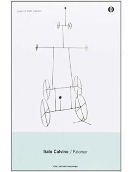 Palomar (Oscar Opere Di Italo Calvino) (Italian Edition) by Amazon