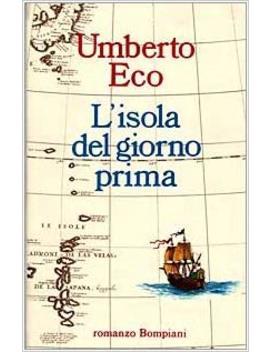 Isola Del Giorno Prima (Italian Edition) by Umberto Eco