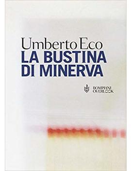 Bustina Di Minerva (Overlook) (Italian Edition) by Umberto Eco