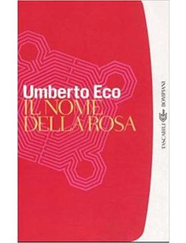 Il Nome Della Rosa (I Grandi Tascabili) (Italian Edition) by Umberto Eco