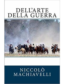 Dell'arte Della Guerra (Italian Edition) by Niccolò Machiavelli