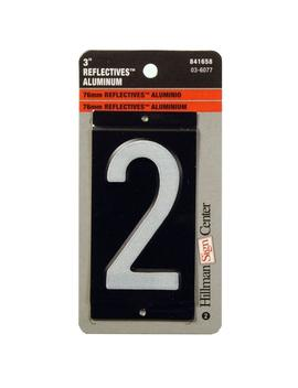 3 In. Aluminum Reflective Number 2 by The Hillman Group
