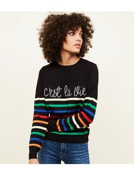 Black Stripe C'est La Vie Slogan Jumper by New Look