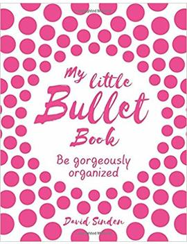 My Little Bullet Book: Be Gorgeously Organized by Amazon