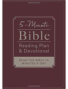 The 5 Minute Bible Reading Plan And Devotional: Read The Bible In Minutes A Day by Amazon