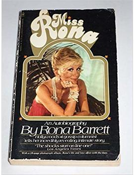 Miss Rona   An Autobiography by Rona Barrett