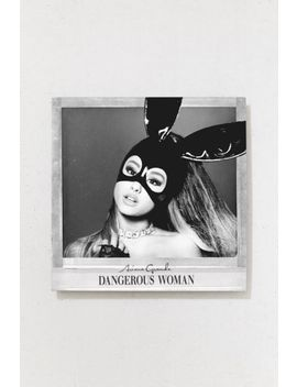 Ariana Grande   Dangerous Woman Exclusive Lp by Urban Outfitters