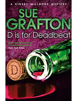 D Is For Deadbeat: A Kinsey Millhone Mystery (Kinsey Millhone Alphabet Series Book 4) by Sue Grafton