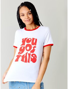 You Got This Tee by Skinnydip