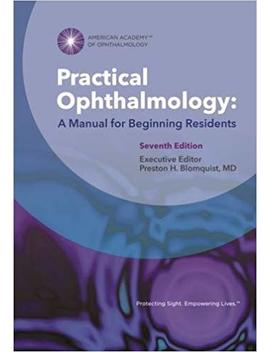 Practical Ophthalmology: A Manual For Beginning Residents by Amazon