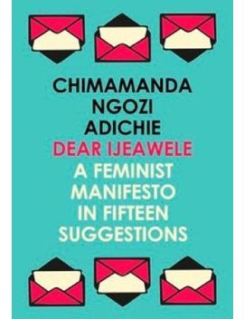 Dear Ijeawele, Or A Feminist Manifesto In Fifteen Suggestions 9780008275709 by Ebay Seller