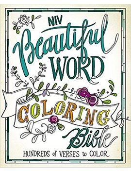 Niv, Beautiful Word Coloring Bible, Hardcover: Hundreds Of Verses To Color by Zondervan