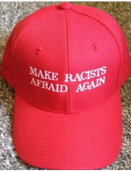 Republican Make Racists Afraid Again Funny Parody Trump Hat Embroidered 2016 by Ebay Seller