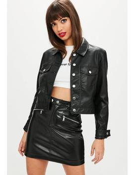 Black Faux Leather Cropped Trucker Jacket by Missguided