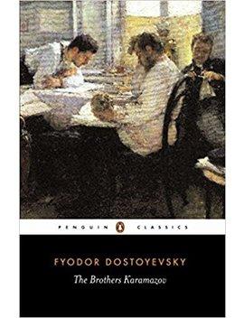 The Brothers Karamazov (Penguin Classics) by Fyodor Dostoyevsky