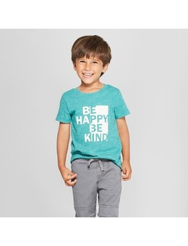 Toddler Boys' Be Happy Be Kind Short Sleeve T Shirt   Cat & Jack™ Teal by Shop All Cat & Jack™