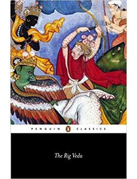 The Rig Veda (Penguin Classics) by Wendy Doniger
