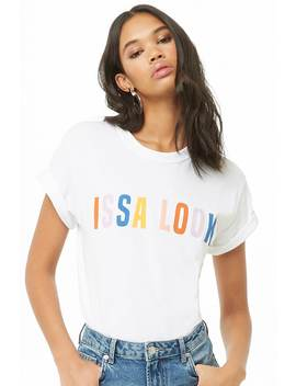 The Style Club Issa Look Graphic Tee by Forever 21