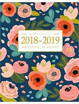 2018 2019 Academic Planner Weekly And Monthly: Calendar Schedule Organizer And Journal Notebook With Inspirational Quotes And Navy Floral Lettering Cover (August 2018 Through July 2019) by Pretty Simple Planners