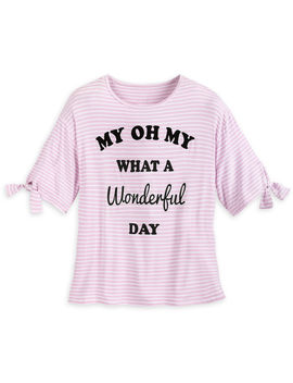 ''my Oh My What A Wonderful Day'' Shirt For Women by Disney