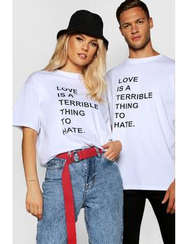 Pride Love/Hate Printed T Shirt In Loose Fit by Boohoo
