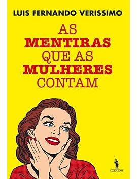 As Mentiras Que As Mulheres Contam by Amazon