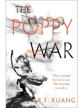 The Poppy War: A Novel by R. F Kuang