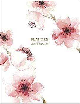 Planner 2018 2019: Floral 2018 2019 Planner | 18 Month Weekly View Planner | To Do Lists + Motivational Quotes | Jul 18 Dec 19: Volume 1 (Floral Planners 2018 2019) by Jolly Journals