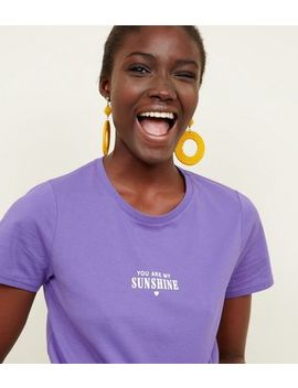 Purple 'you Are My Sunshine' Short Sleeve T Shirt by New Look