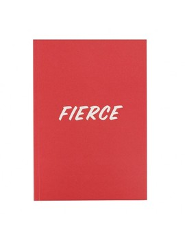Fierce Lined Slogan Softback Notebook by Paperchase