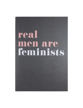 Real Men Are Feminists Lined Notebook by Paperchase