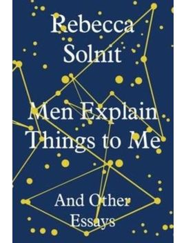 Men Explain Things To Me: And Other Essays Ex Libra<Wbr>Ry by Ebay Seller