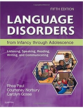 Language Disorders From Infancy Through Adolescence: Listening, Speaking, Reading, Writing, And Communicating by Amazon