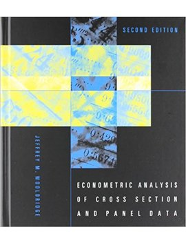 Econometric Analysis Of Cross Section And Panel Data (The Mit Press) by Jeffrey M. Wooldridge