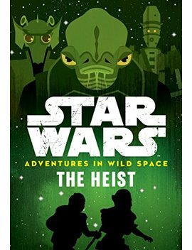 Star Wars Adventures In Wild Space: The Heist: Book 3 by Amazon