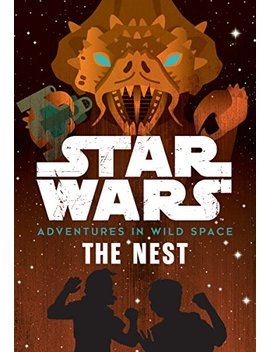 Star Wars Adventures In Wild Space: The Nest: Book 2 by Amazon