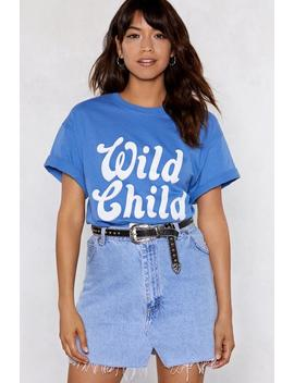 Wild Child Tee by Nasty Gal