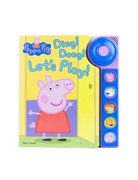 Peppa Pig Ding Dong Let's Play (Board Book) (Phoenix International) by Target
