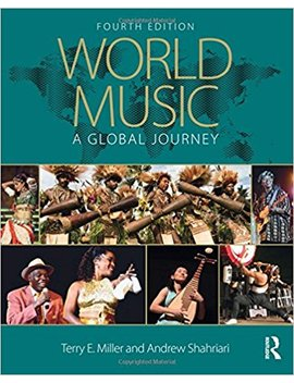 World Music: A Global Journey, Package With C Ds by Terry E. Miller