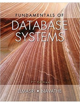 Fundamentals Of Database Systems (7th Edition) by Ramez Elmasri
