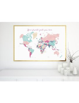 Custom Quote   Printable World Map With Countries Names, Girl Nursery Map With Quote, Pink Girly Wall Art, Premade Color Map   Map138 067 by Blursbyai Shop