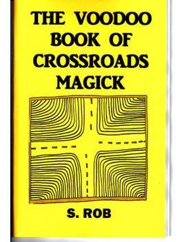 the-voodoo-book-of-crossroads-magick-by-s-rob-occult-magick by ebay-seller