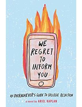 We Regret To Inform You by Ariel Kaplan