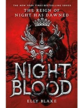 Nightblood (The Frostblood Saga) by Elly Blake