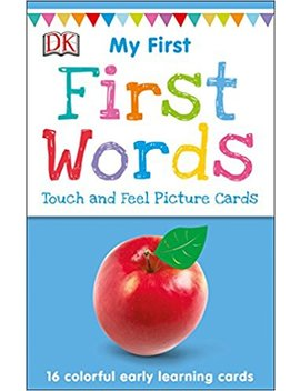 My First Touch And Feel Picture Cards: First Words (My 1st T&F Picture Cards) by Dk