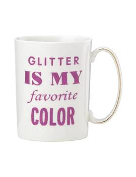 Glitter Is My Favorite Color Mug by Kate Spade New York