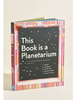 This Book Is A Planetarium Pop Up Book by Chronicle Books