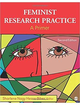 Feminist Research Practice: A Primer by Amazon