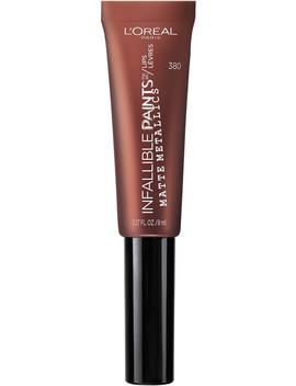 Infallible Paints/Lips Matte Metallic by L'oréal